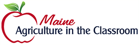 Maine Agriculture in the Classroom